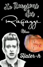 Le Reazioni Dei Ragazzi A... by Hater-h