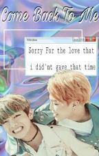 Vmin : Come Back To Me || إرجع الي by cchhhaanbaek