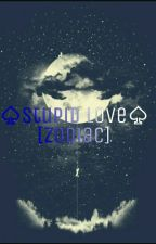 ♤Stupid love [Zodiac] {Yaoi} by Stupid-Zodiac