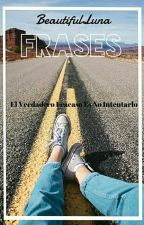"""Frases"" by BeautifulLunaaa"