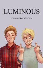 Luminous ⇔ Muke by cancersurvivors