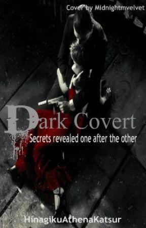Dark Covert by HinagikuAthenaKatsur