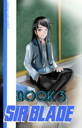 Sir Blade Book 3 by brose_fire