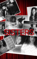 Backstage Sisters  by EmFelton101