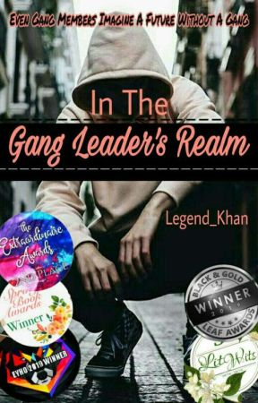 In The Gang Leader's Realm by Legend_Khan