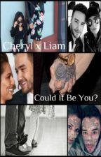 Cheryl x Liam: Could It Be You? [Book #2 of Inevitable Series] by alicialightsxo