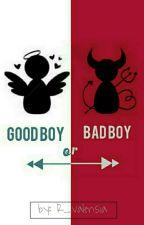 Good Boy Or Bad Boy? by R_valensia