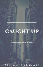Caught up (Ziam) by AlejandraJonas1