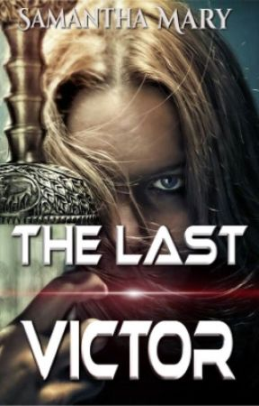 The Last Victor by samantha_mary