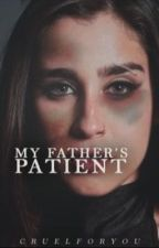 My Father's Patient || Lmj / Zjm by cruelforyou