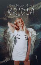 Každý anjel má krídla by BethAbbey
