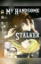 My Handsome Stalker (Published Under Dreame App) by Cristina_deLeon