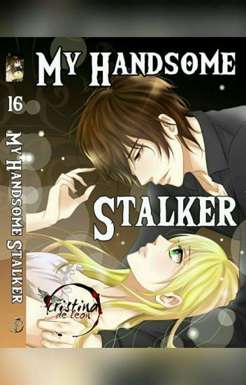 My Handsome Stalker (Mystery/Romance)