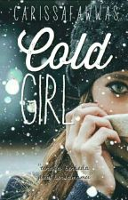 Cold Girl by CarissaFawwas