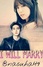 I WILL MARRY[C] by nasuha49