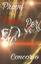 """Prove per il concorso """"Happy Potter""""  by ANNUCHICCA"""