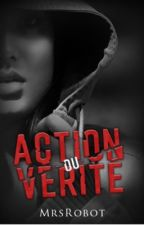 Action ou Vérité by fuqsociety
