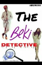 The Beki Detective by annecurtis14