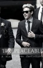 irreplaceable(Niall Horan AU) by acammc