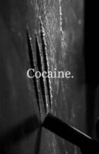 Cocaine by ghostfacerofthelord