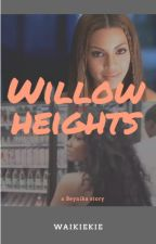 Willow Heights by kiewii