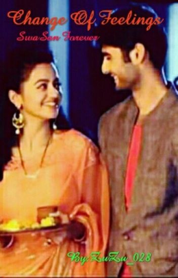 Change Of Feelings [Completed] [SwaSan]