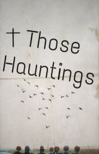 Those Hauntings  by OracleOfThe_BTS