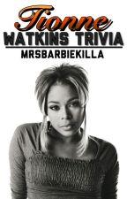 Tionne Watkins Trivia by MrsBarbieKilla