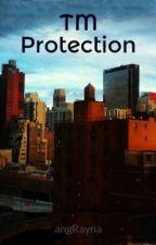 TM Protection by Ang_Ga