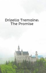 Drizella Tremaine: The Promise by normservo