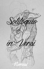 SOLILOQUIO IN VERSI by _Nemesi