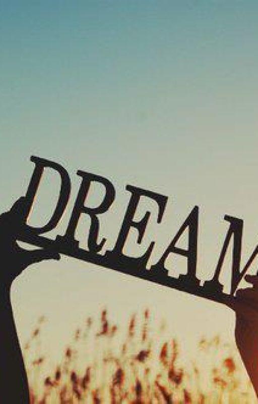 DREAMS by amynah4444