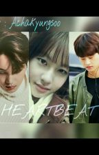 Heartbeat [On Editing] by Achakyungsoo