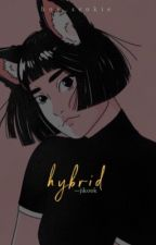 hybrid by hoe_seokie
