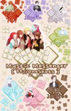 Mystic Messenger AU [FF//ONESHOTS] by Oki__Doki