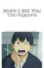 When I see you... - Kageayama x OC by Blackgirl0202