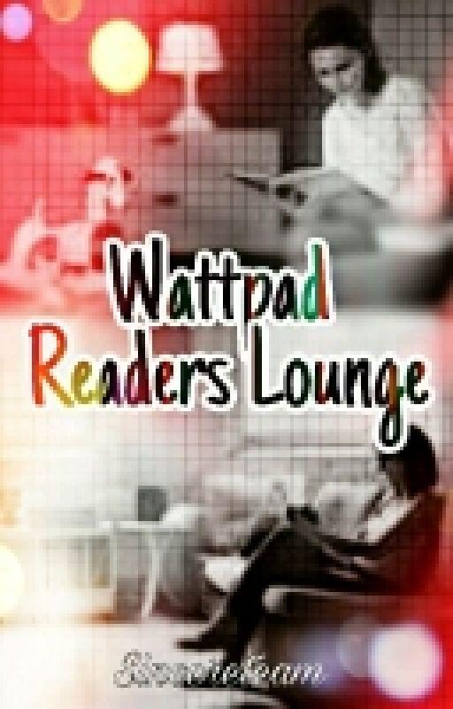 Wattpad Readers Lounge by Sincereteam