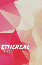 Ethereal Project  by EtherealProject