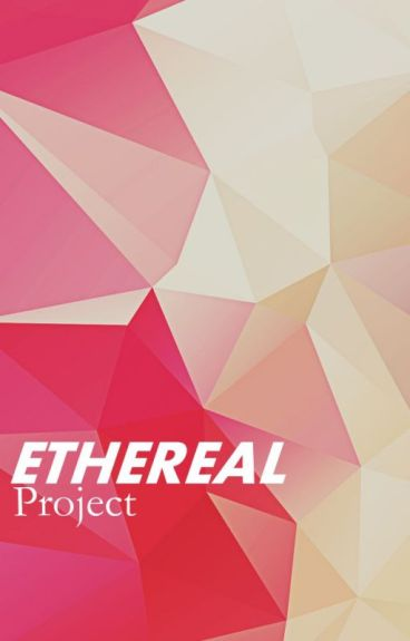 Ethereal Project