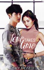 Love Takes Time by pinkyjhewelii