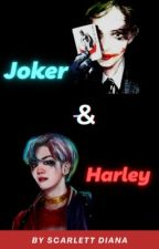 ♕Joker & Harley♕  by Scarlett_Diana