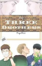 The Three Bros by moistamm
