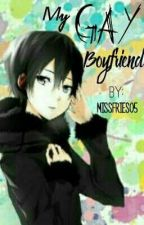MY GAY BOYFRIEND [ON-HOLD] by missfries_05