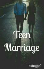 Teen Marriage by quinyzel