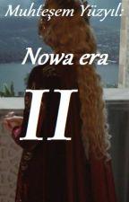 Muhteşem Yüzyıl: Nowa Era II by wikadiabolika