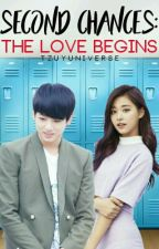 Second Chances: The Love Begins by rainyeols-