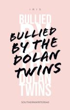 Bullied by the Dolan twins by MrsEmmaEspinosa