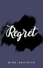 Regret (ONE SHOT) by Miss_Shairita