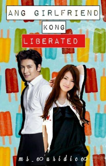Ang Girlfriend kong Liberated [Oneshot] Series#3