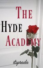 The Hyde Academy by itsprada